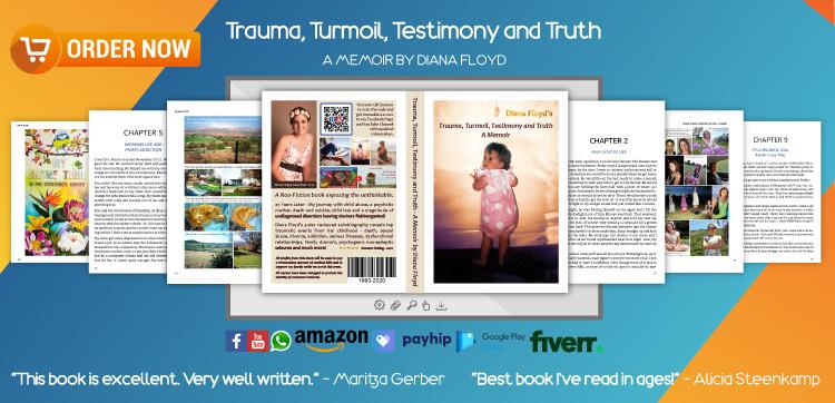 Trauma, Turmoil, Testimony and Truth - A Memoir by Diana Floyd
